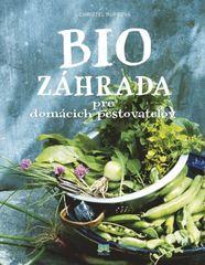 Rupp Christel: Biozáhrada pre domácich pestovateľov