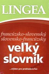 Kolektív: LINGEA francúzsko-slovenský slovensko-francúzsky veľký slovník...nielen pre prekladateľov