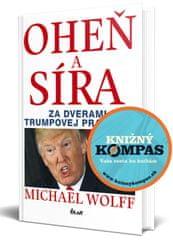 Wolff Michael: Oheň a síra - Za dverami Trumpovej pracovne