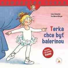 Schneider, Janina Görrissen Liane: Terka chce byť balerínou