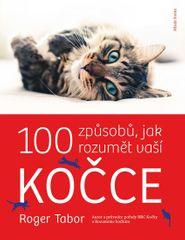 Tabor Roger: 100 způsobů, jak rozumět vaší kočce