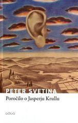 Peter Svetina: Poročilo o Jasperju Krullu