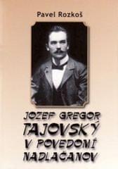 Rozkoš Pavel: Jozef Gregor Tajovský v povedomí Nadlačanov