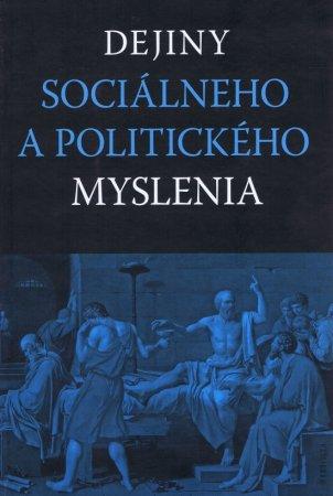Kolektív autorov: Dejiny sociálneho a politického myslenia