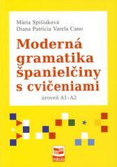 Spišiaková, Diana P. V. Cano Mária: Moderná gramatika španielčiny s cvičeniami