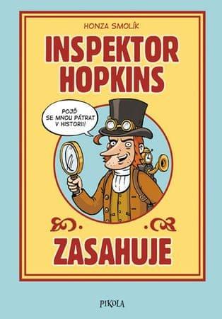 Smolík Honza: Inspektor Hopkins zasahuje