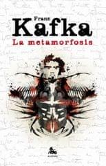 Kafka Franz: La metamorfosis y otros relatos de animales