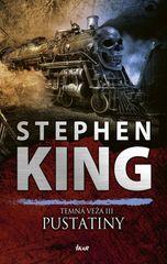 King Stephen: Temná veža 3: Pustatiny