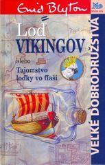 Blytonová Enid: Loď Vikingov alebo Tajomstvo loďky vo fľaši