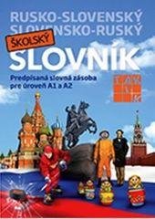 Kolektív: Rusko- slovenský a slovensko- ruský školský slovník