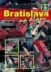 Bárta Vladimír: Bratislava na dlani