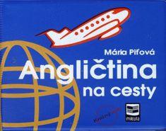 Piťová Mária: Angličtina na cesty - 2.vydanie
