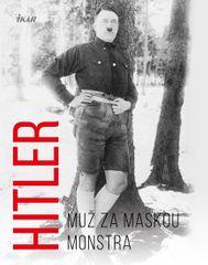 Kerrigan Michael: Hitler – Muž za maskou monstra