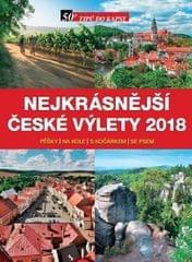 kolektiv autorů: Nejkrásnější české výlety 2018 pěšky, na kole, s kočárkem, se psem