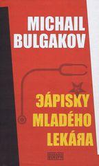 Bulgakov Michail: Zápisky mladého lekára