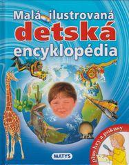 autor neuvedený: Malá ilustrovaná detská encyklopédia, 2. vydanie