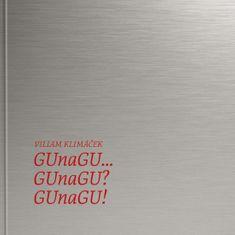 Klimáček Viliam: GUnaGU... GUnaGU? GUnaGU! (30 rokov – 30 hier)