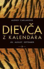 Carlanová Audrey: Dievča z kalendára 3 - júl august september