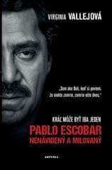 Vallejová Virginia: Pablo Escobar: Nenávidený a milovaný
