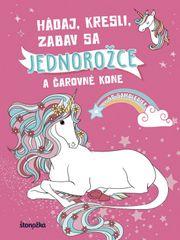 autor neuvedený: Hádaj, kresli, zabav sa: Jednorožce a čarovné kone