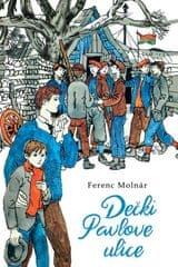 Ferenc Molnar: Dečki Pavlove ulice