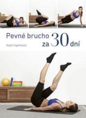 Engammarová Brigitte: Pevné brucho za 30 dní