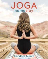 Moore Candace: Joga Namaslay