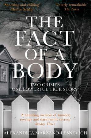 Marzano-Lesnevich Alexandria: The Fact of a Body