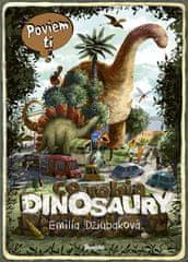Dziubaková Emilia: Poviem ti, čo robia dinosaury