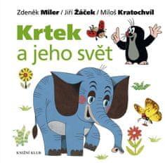 Miler Zdeněk, Žáček Jiří, Kratochvíl Mil: Krtek a jeho svět