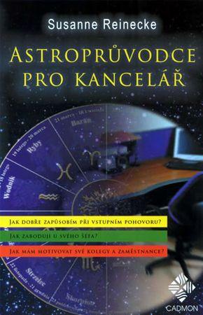 Reinecke Susanne: Astroprůvodce kanceláří