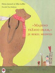 Heinz Janisch: Majhno težavo imam, je rekel medved