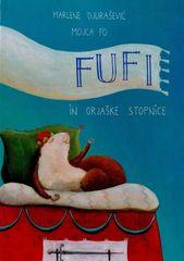 Marlene Djurašević: Fufi in orjaške stopnice