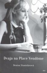 Stanislavová Denisa: Dvaja na Place Vendôme