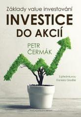 Čermák Petr: Investice do akcií - Základy value investování