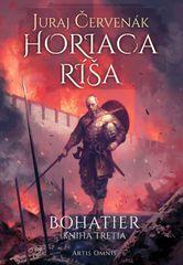 Červenák Juraj: Horiaca ríša (Bohatier-kniha tretia)