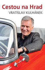 Kulhánek Vratislav: Cestou na hrad