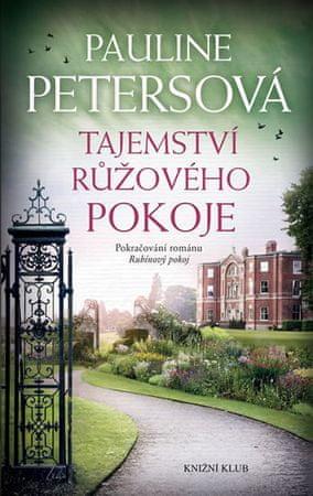 Petersová Pauline: Tajemství růžového pokoje