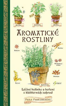 Franconeriová Paola: Aromatické rostliny