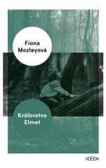 Mozleyová Fiona: Kráľovstvo Elmet