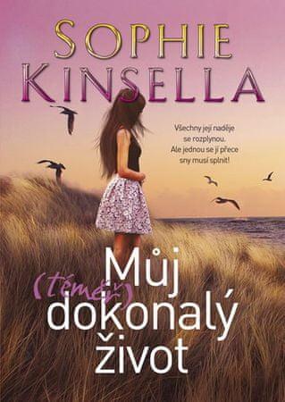 Kinsella Sophie: Můj (téměř) dokonalý život