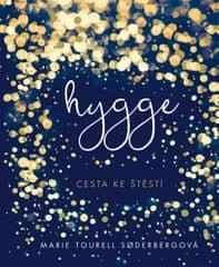 Tourell Soderberg Maria: Hygge - Dánská cesta ke štěstí