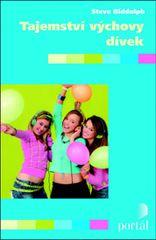 Biddulph Steve: Tajemství výchovy dívek