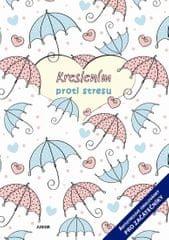 autor neuvedený: Kreslením proti stresu - Antistresové omalovánky pro začátečníky