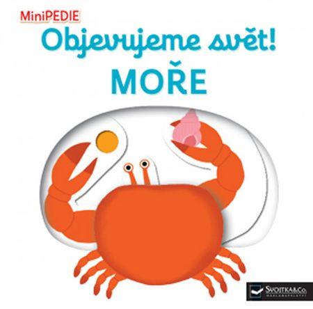 Choux Nathalie: MiniPEDIE - Objevujeme svět! Moře
