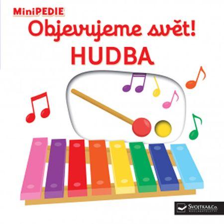 Choux Nathalie: MiniPEDIE - Objevujeme svět! Hudba