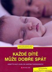Kast-Zahn Annette: Každé dítě může dobře spát