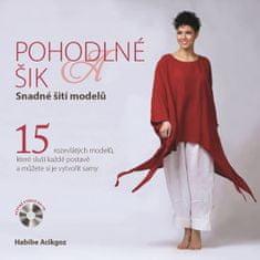 Acikgoz Habibe: Pohodlné a šik - Snadné šití modelů