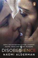 Aldermanová Naomi: Disobediance (Film Tie In)
