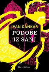 Ivan Cankar: Podobe iz sanj, nova izdaja